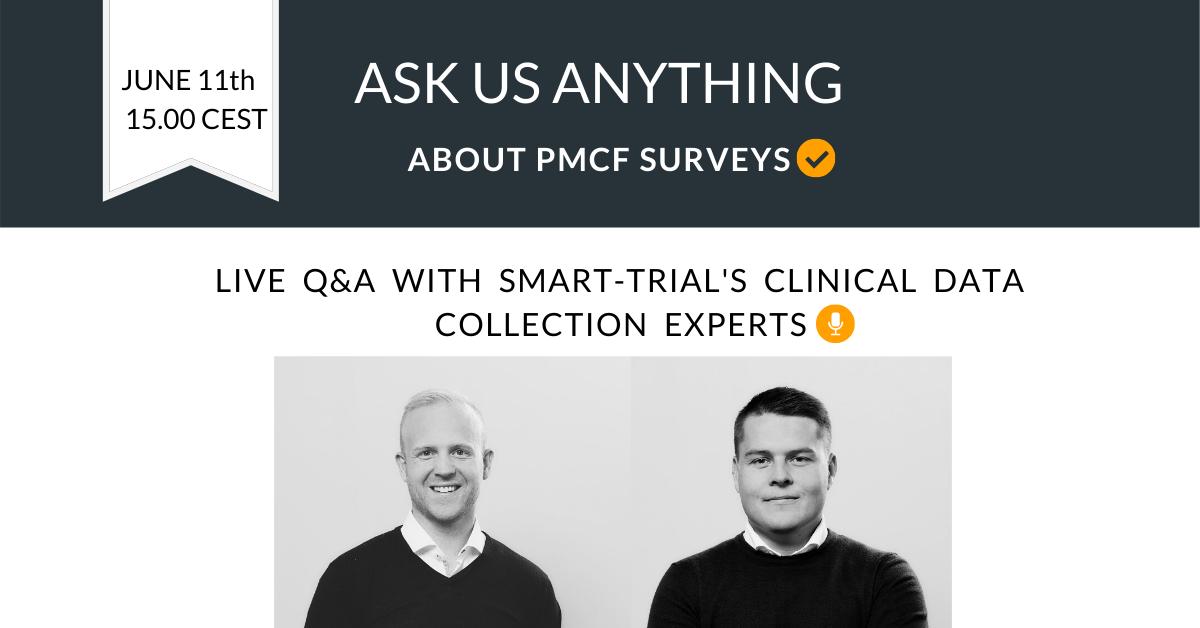 Jon & Pall Live Q&A PMCF survey